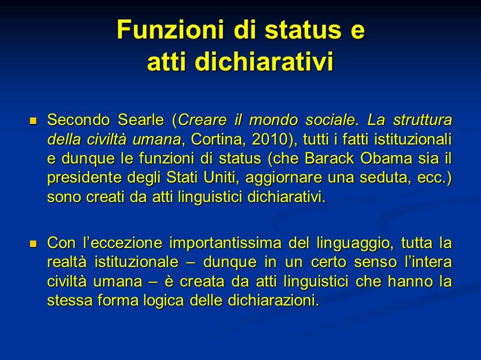 Funzioni di status e atti dichiarativi
