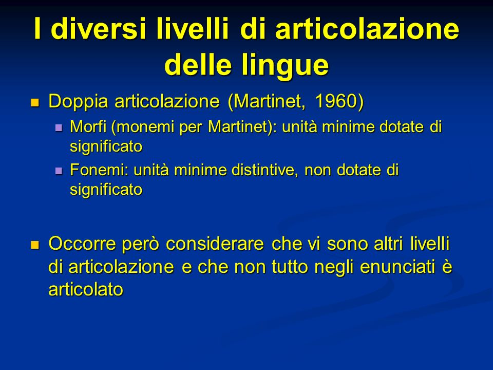 I diversi livelli di articolazione delle lingue