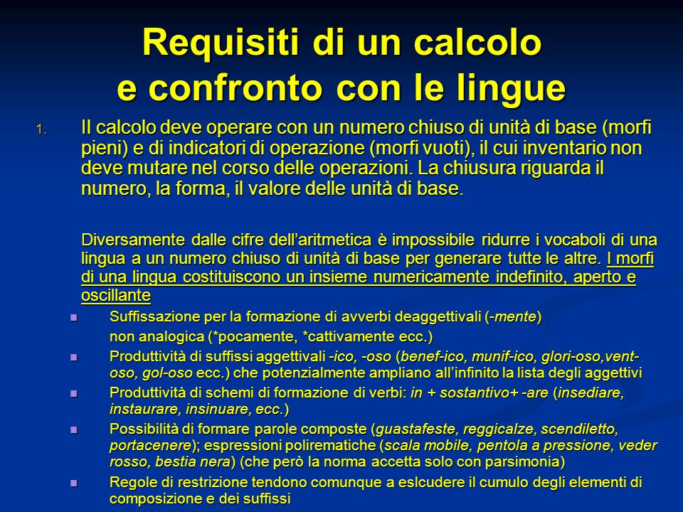 Requisiti di un calcolo e confronto con le lingue