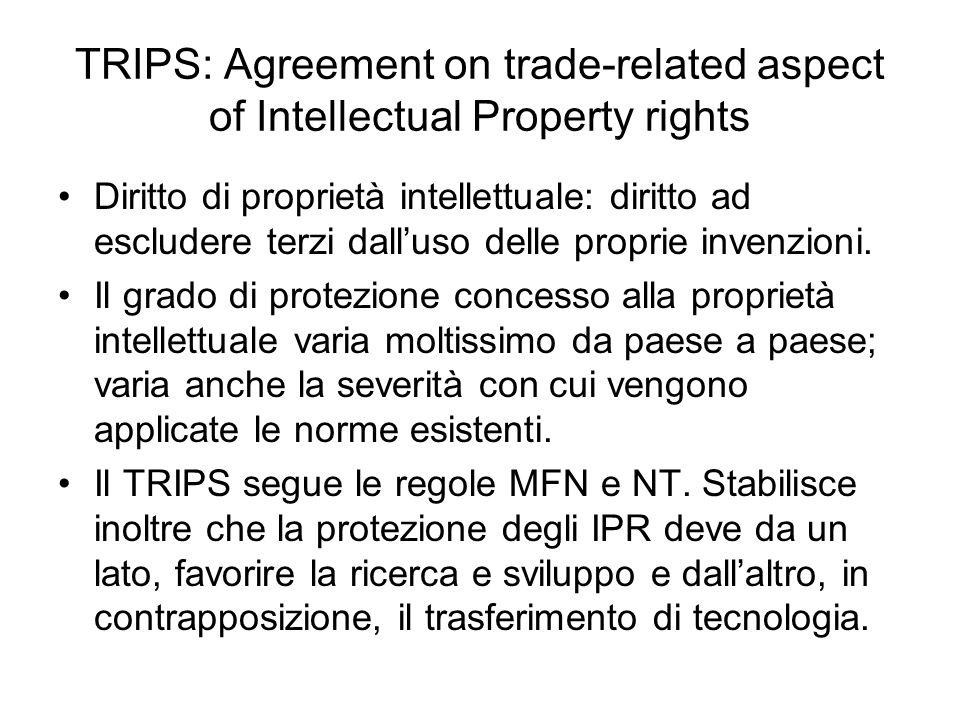 TRIPS: Agreement on trade-related aspect of Intellectual Property rights
