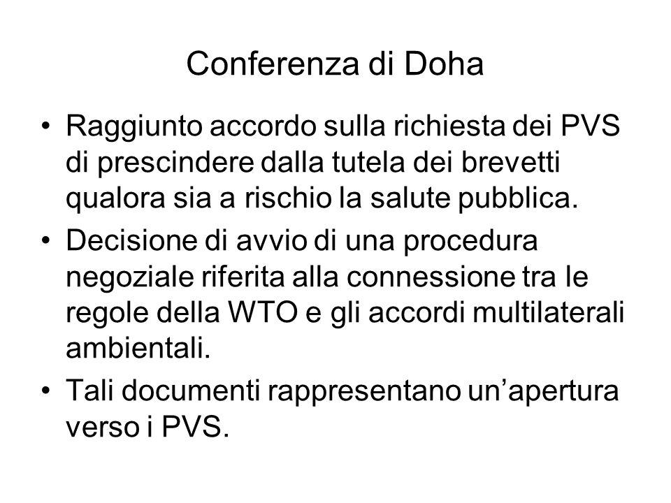 Conferenza di Doha Raggiunto accordo sulla richiesta dei PVS di prescindere dalla tutela dei brevetti qualora sia a rischio la salute pubblica.