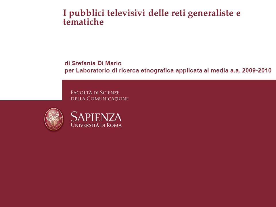 I pubblici televisivi delle reti generaliste e tematiche