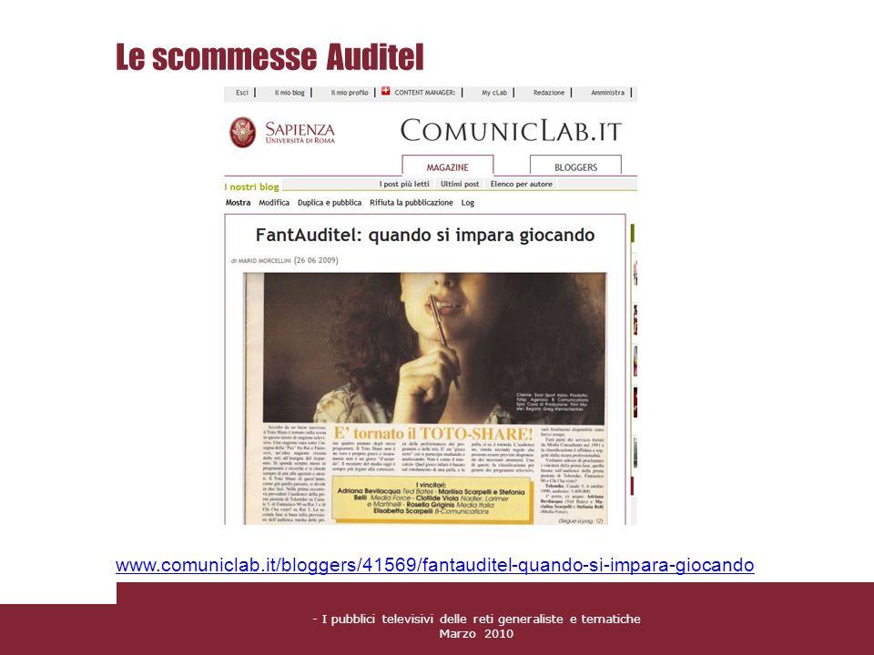 Le scommesse Auditel www.comuniclab.it/bloggers/41569/fantauditel-quando-si-impara-giocando