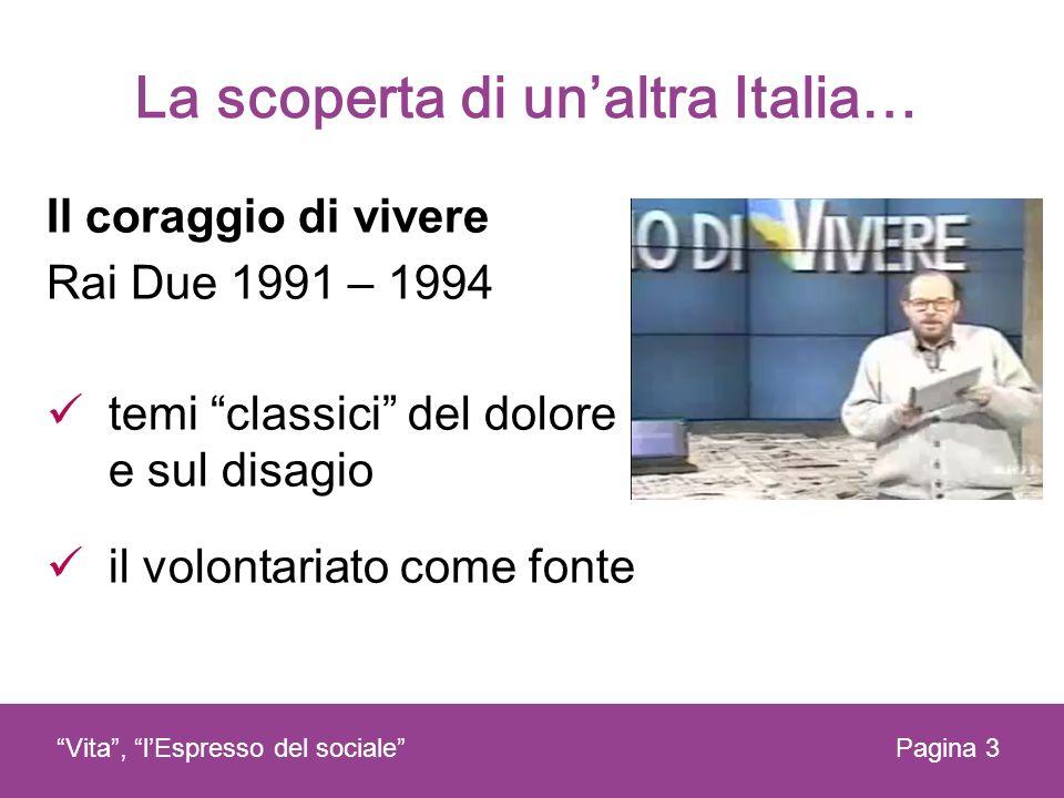 La scoperta di un'altra Italia…