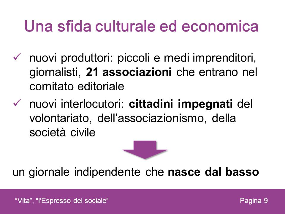Una sfida culturale ed economica