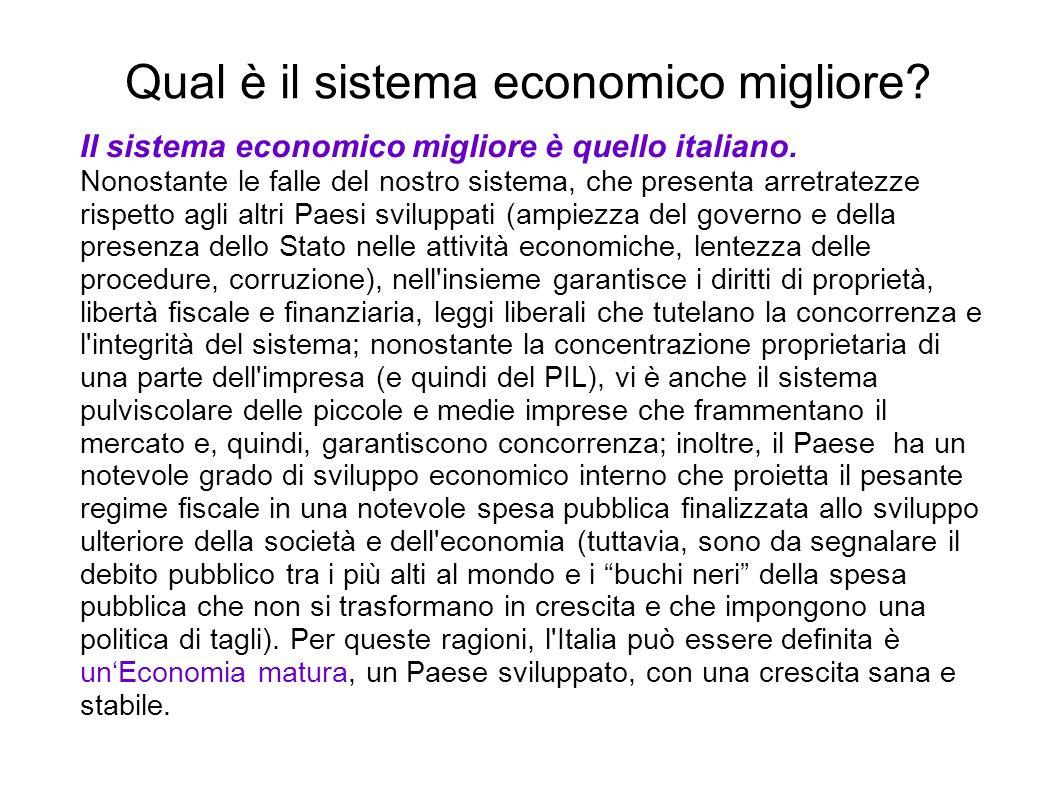 Qual è il sistema economico migliore