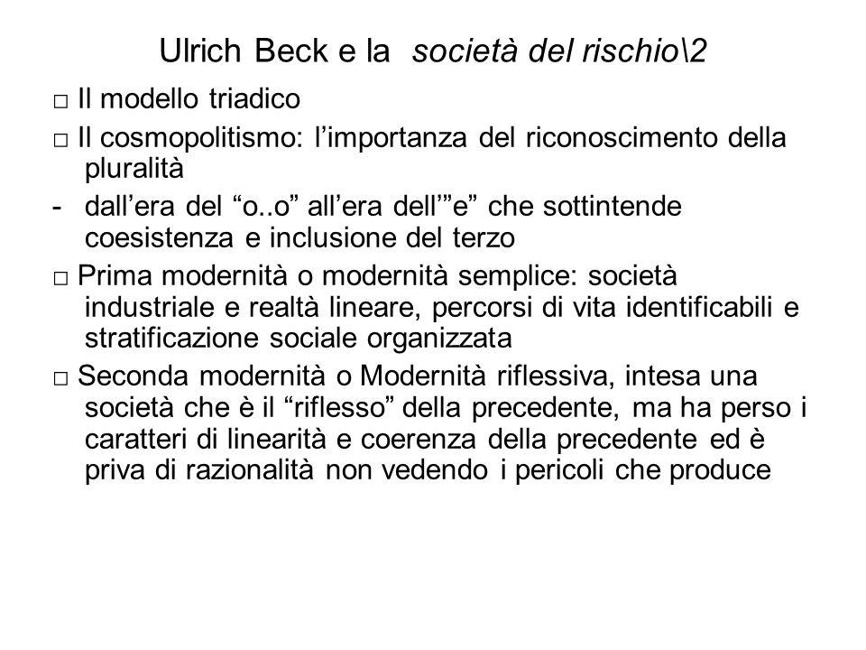 Ulrich Beck e la società del rischio\2