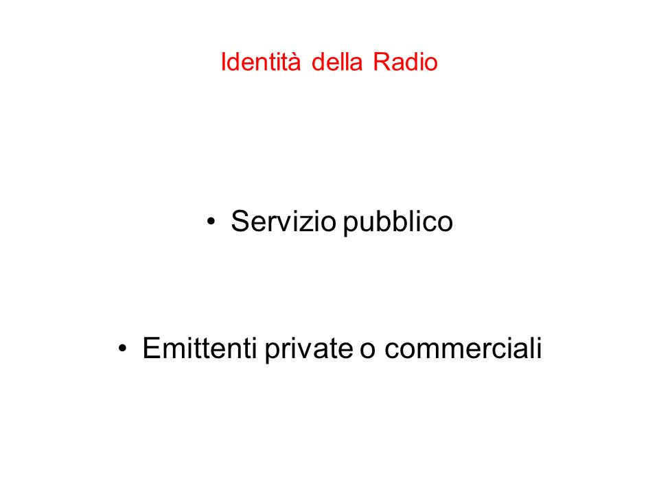 Emittenti private o commerciali