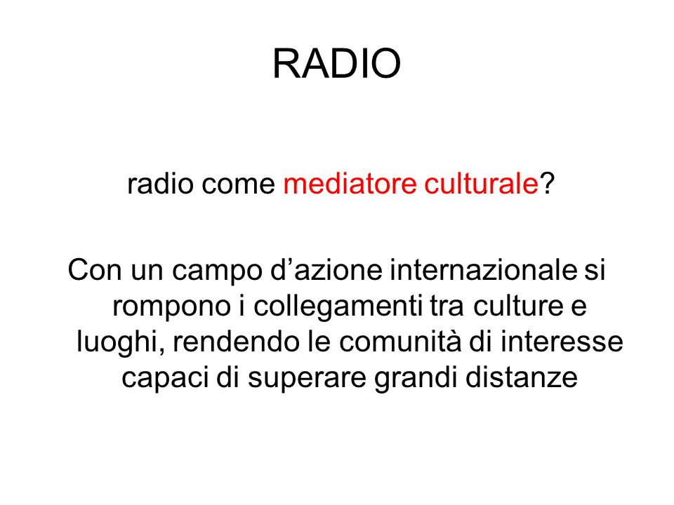 radio come mediatore culturale