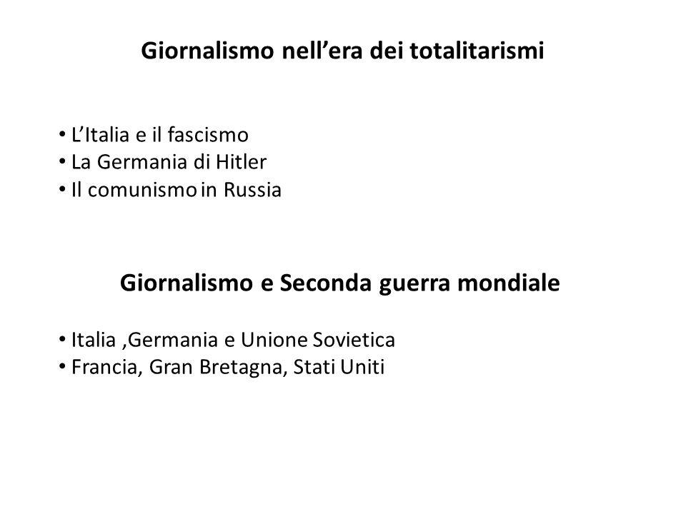 Giornalismo nell'era dei totalitarismi