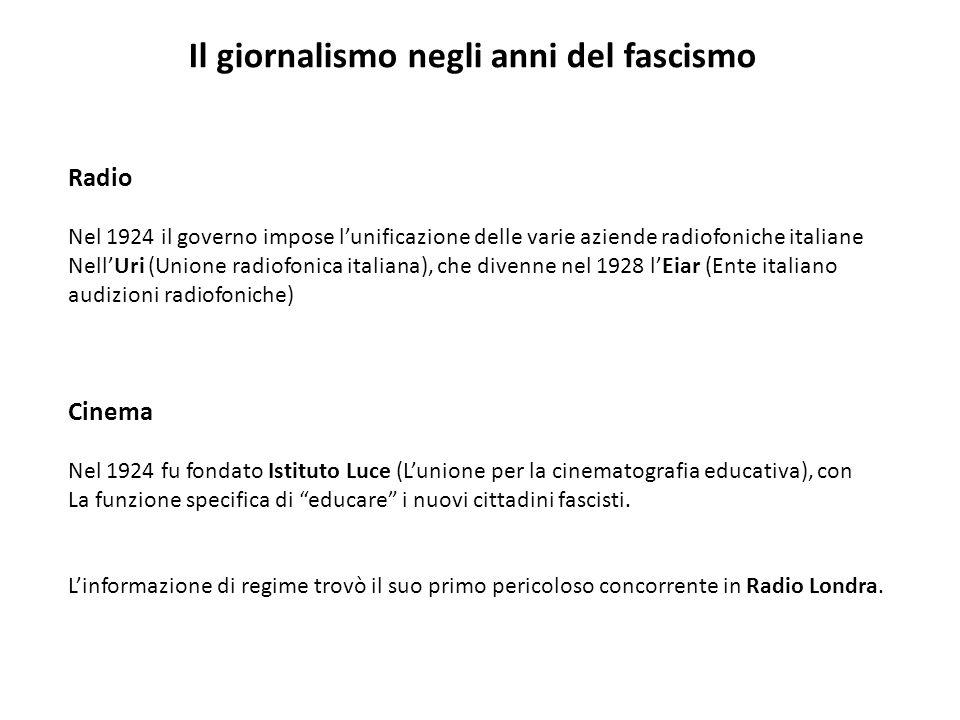 Radio Cinema Il giornalismo negli anni del fascismo