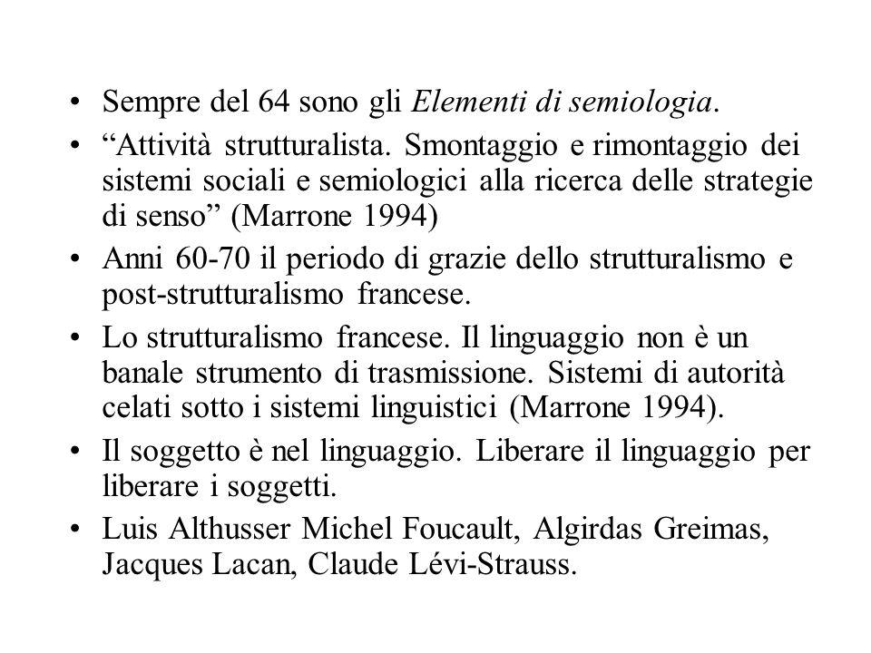 Sempre del 64 sono gli Elementi di semiologia.
