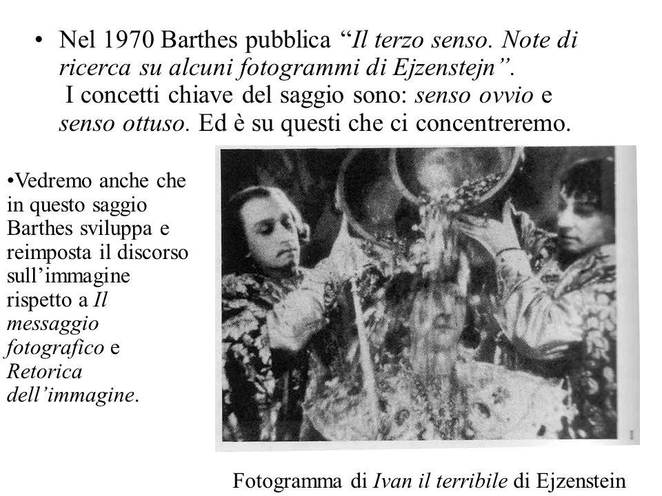 Nel 1970 Barthes pubblica Il terzo senso
