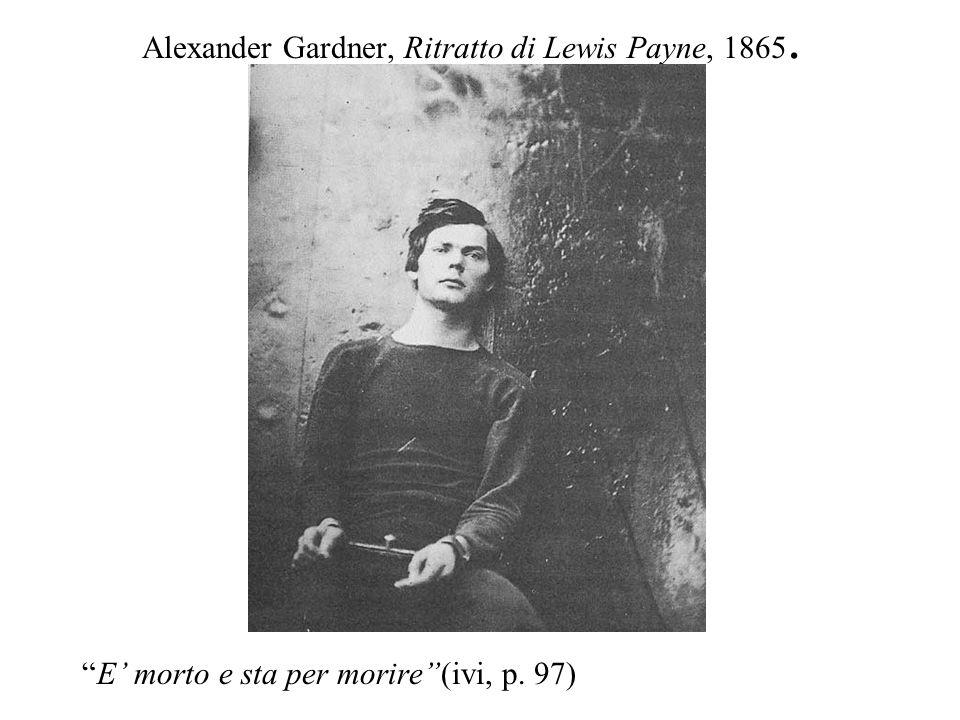 Alexander Gardner, Ritratto di Lewis Payne, 1865.