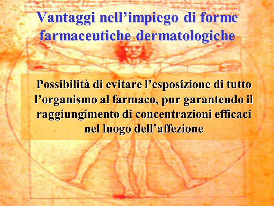 Vantaggi nell'impiego di forme farmaceutiche dermatologiche