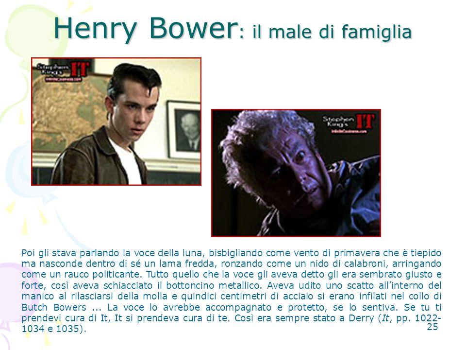 Henry Bower: il male di famiglia