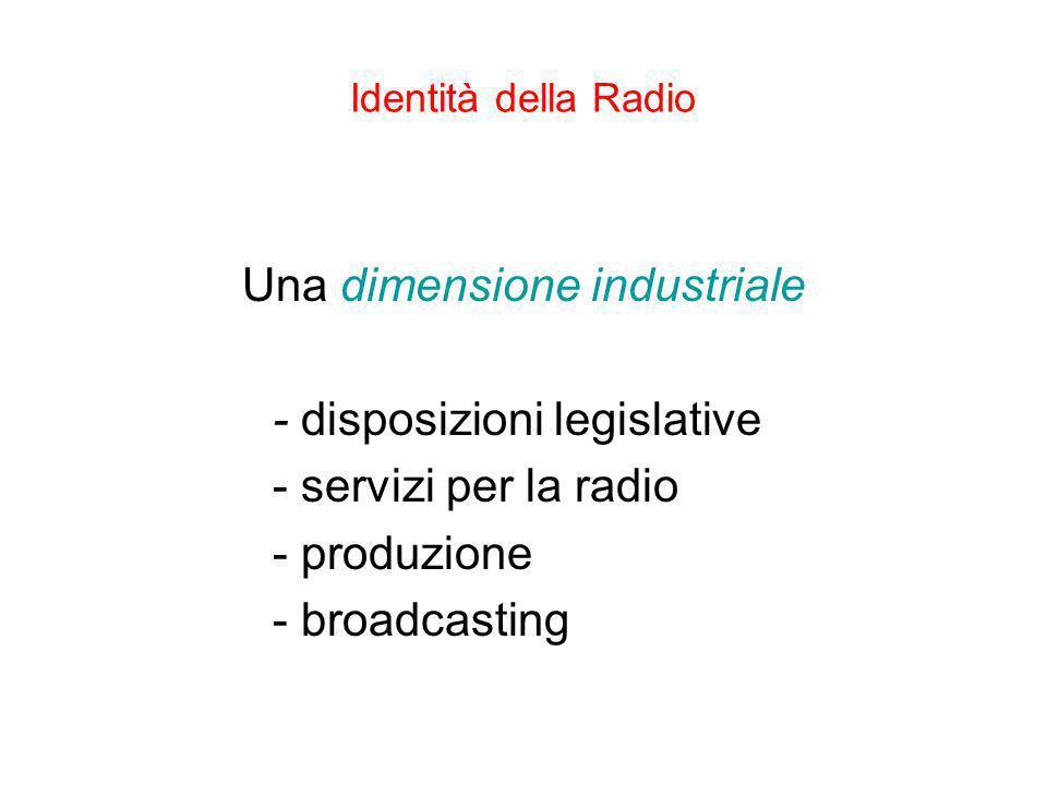 Una dimensione industriale