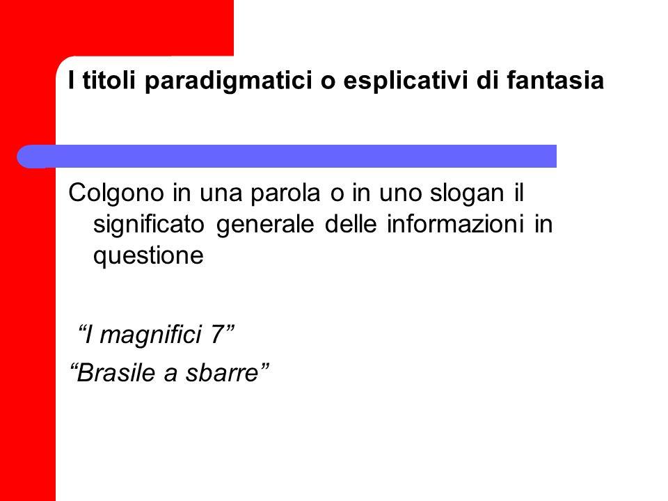 I titoli paradigmatici o esplicativi di fantasia