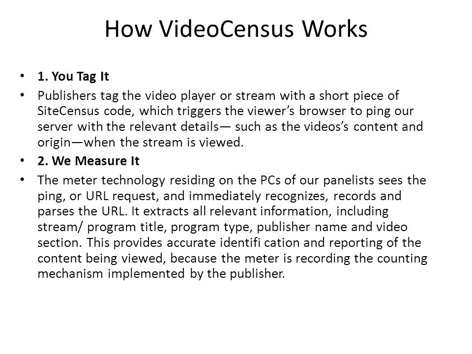 How VideoCensus Works 1. You Tag It