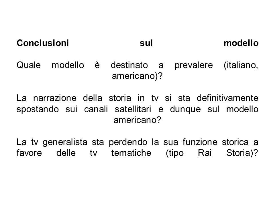 Conclusioni sul modello Quale modello è destinato a prevalere (italiano, americano).