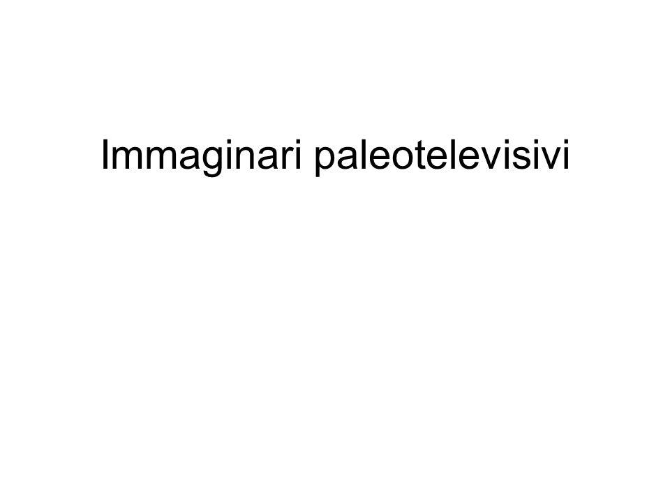 Immaginari paleotelevisivi