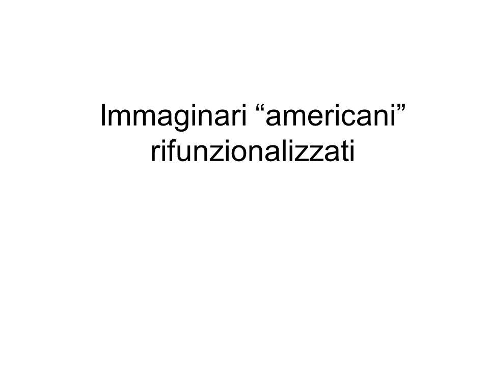 Immaginari americani rifunzionalizzati
