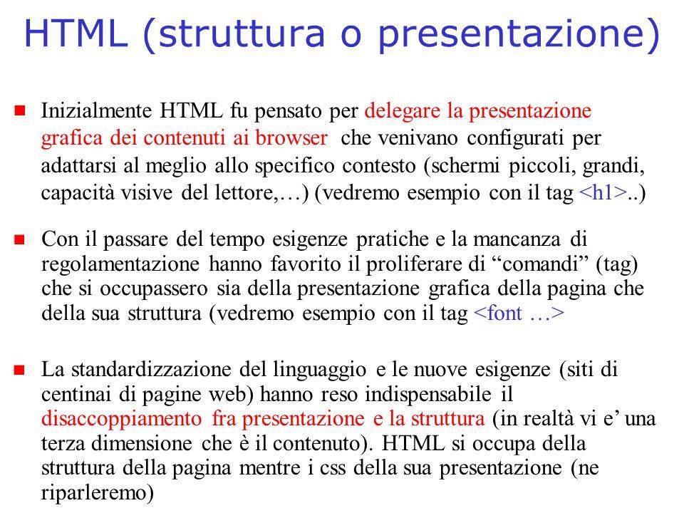 HTML (struttura o presentazione)