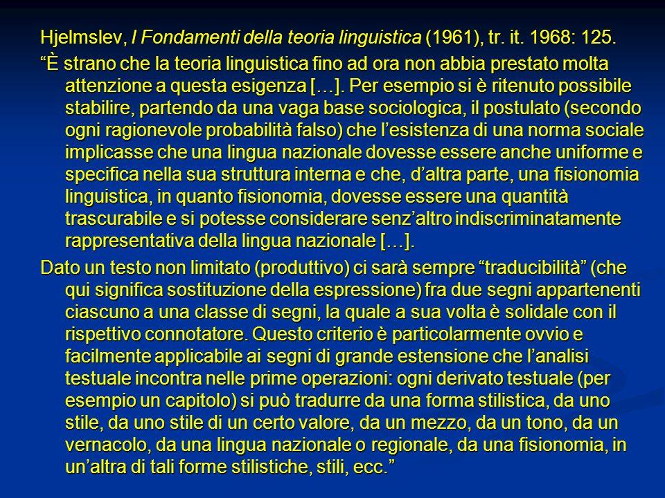 Hjelmslev, I Fondamenti della teoria linguistica (1961), tr. it