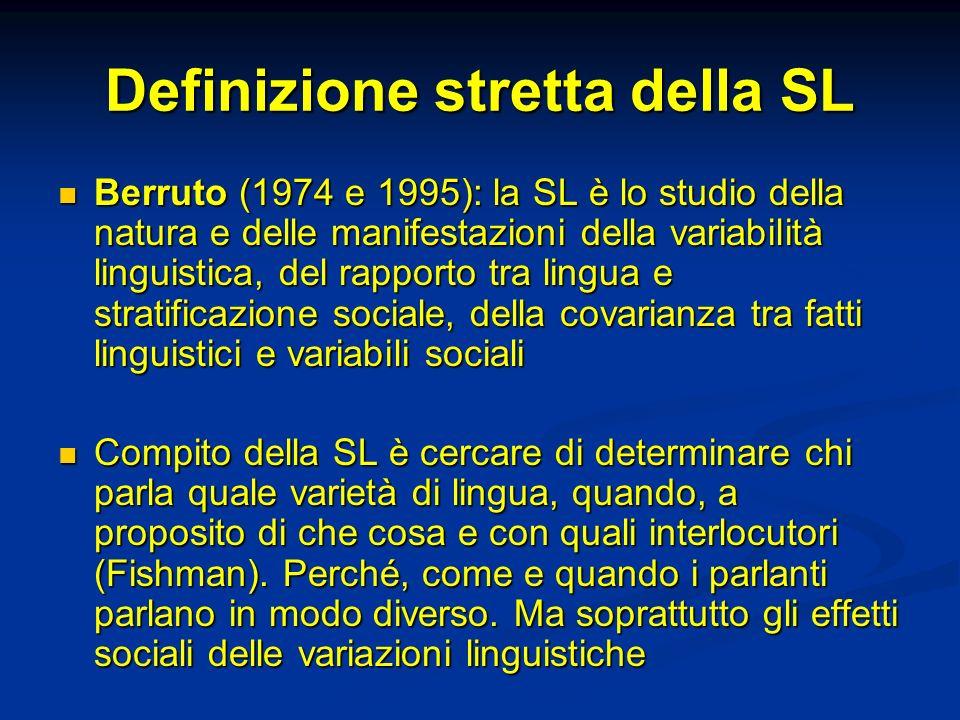 Definizione stretta della SL