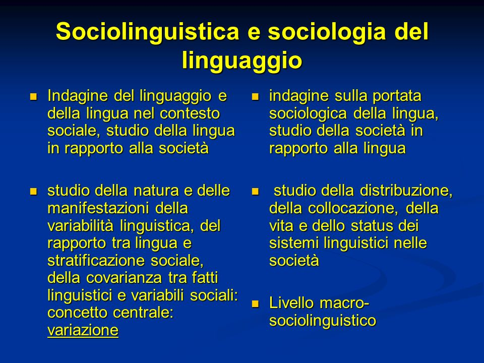 Sociolinguistica e sociologia del linguaggio
