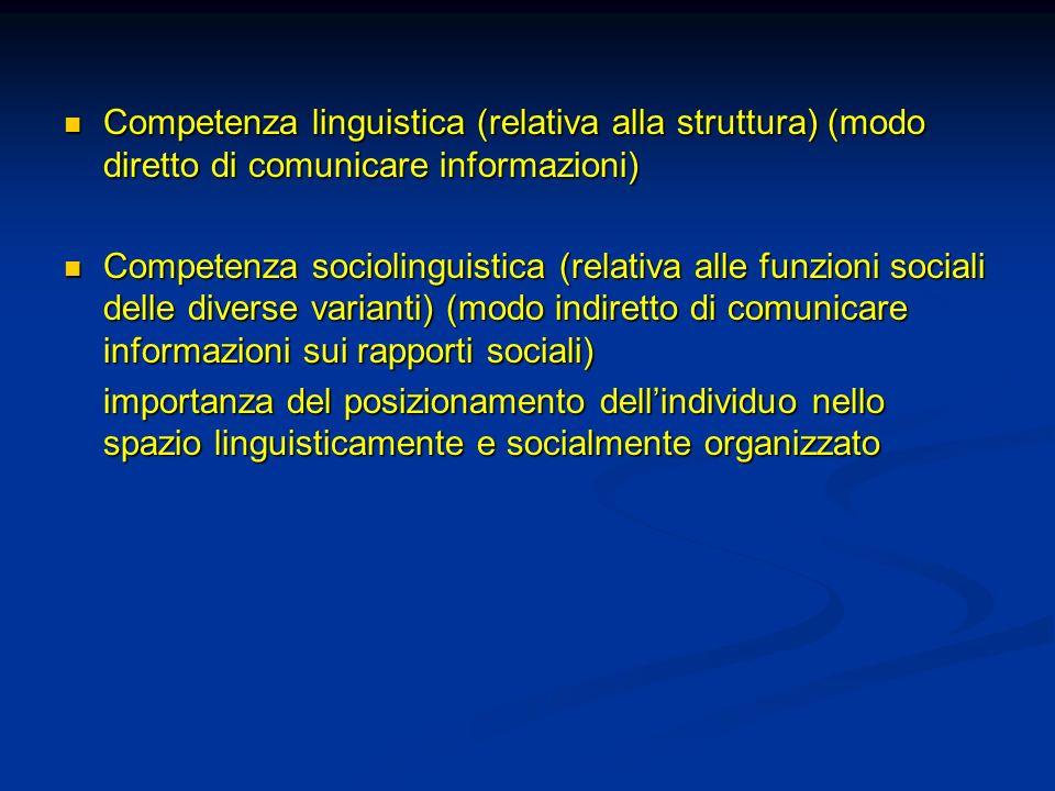Competenza linguistica (relativa alla struttura) (modo diretto di comunicare informazioni)