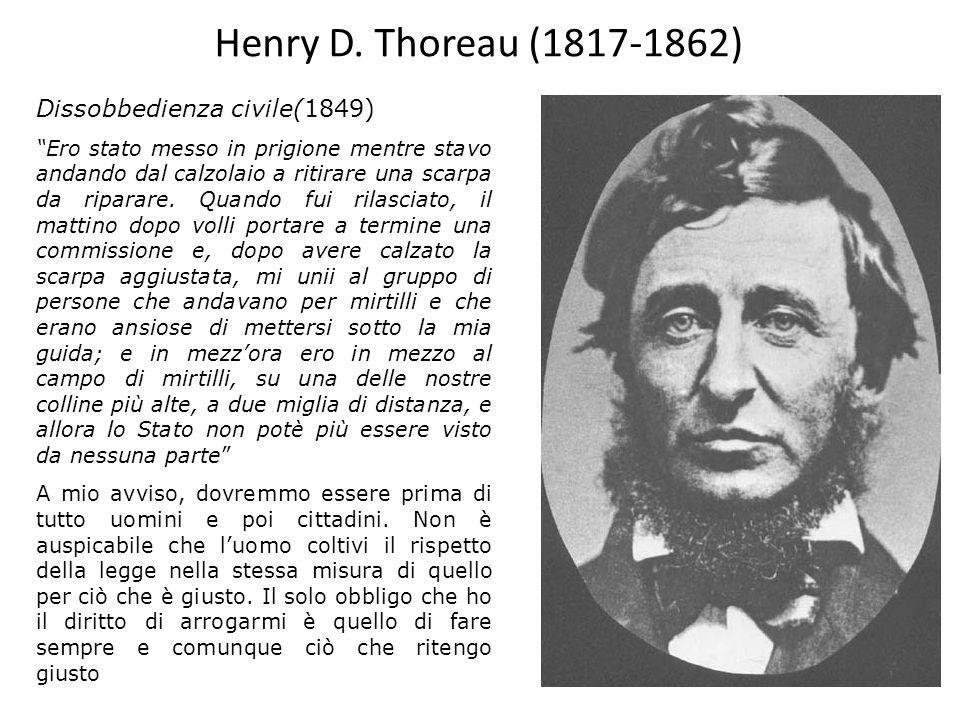 Henry D. Thoreau (1817-1862) Dissobbedienza civile(1849)