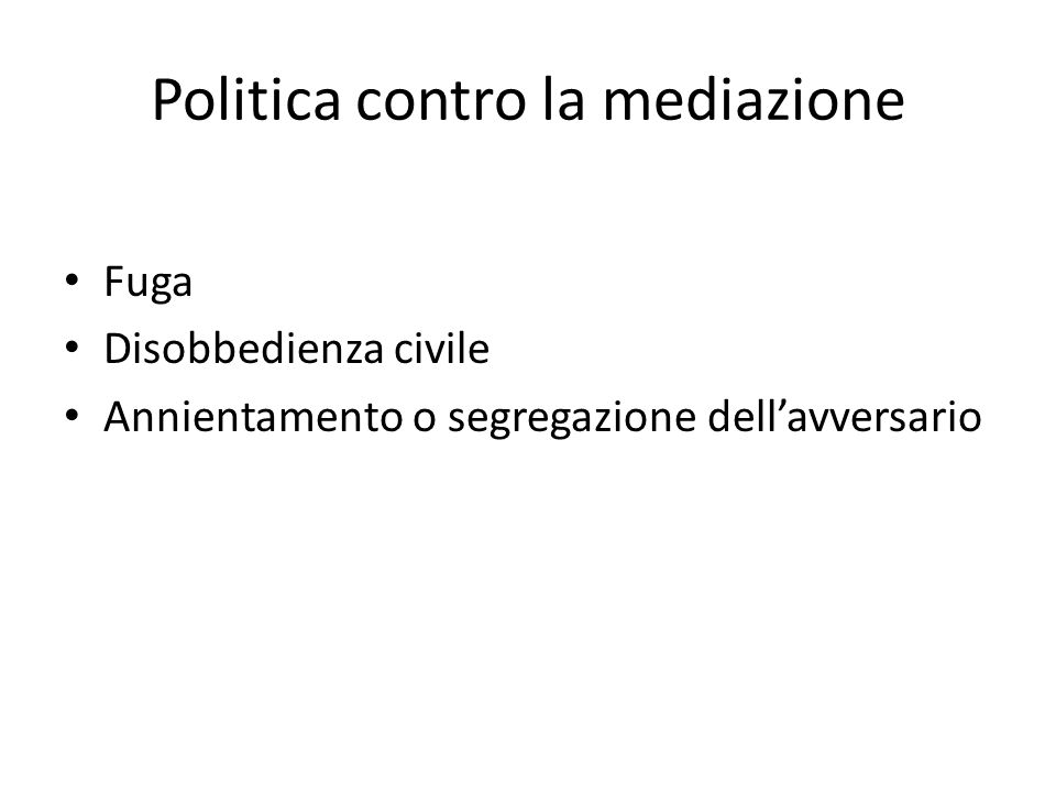 Politica contro la mediazione