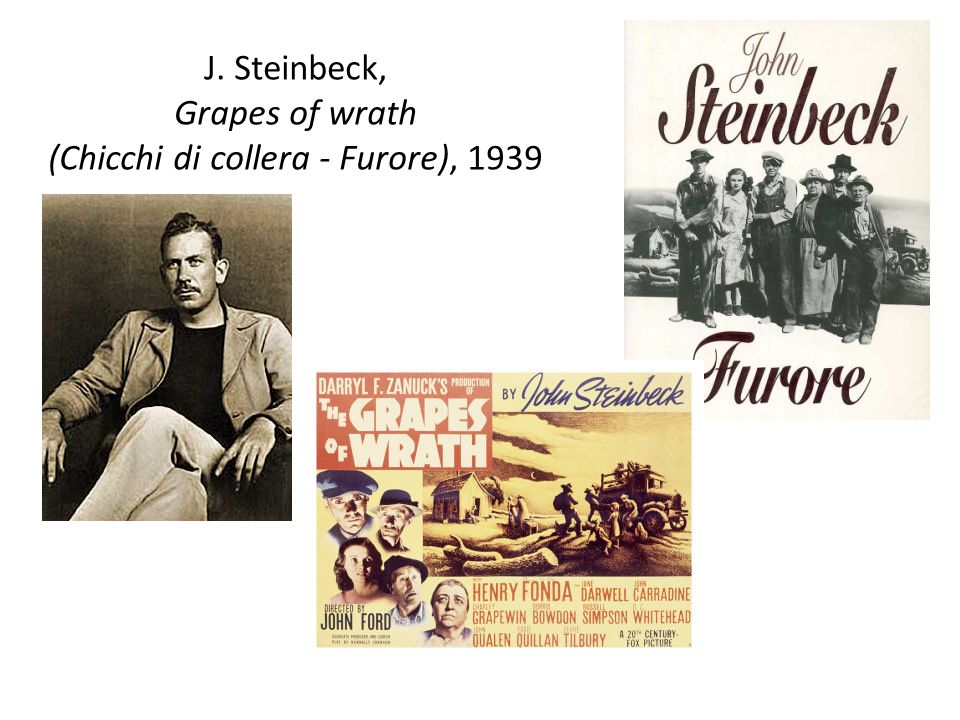 J. Steinbeck, Grapes of wrath (Chicchi di collera - Furore), 1939