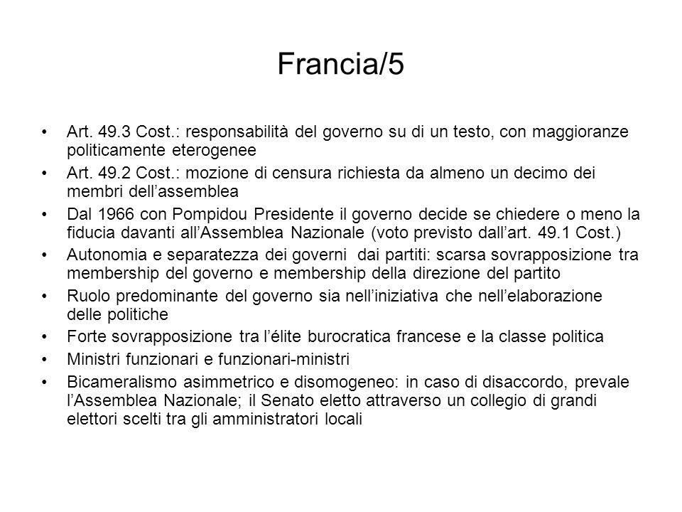 Francia/5 Art. 49.3 Cost.: responsabilità del governo su di un testo, con maggioranze politicamente eterogenee.