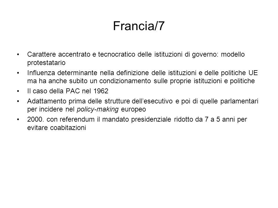 Francia/7 Carattere accentrato e tecnocratico delle istituzioni di governo: modello protestatario.