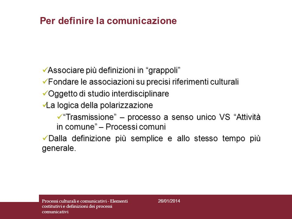 Per definire la comunicazione