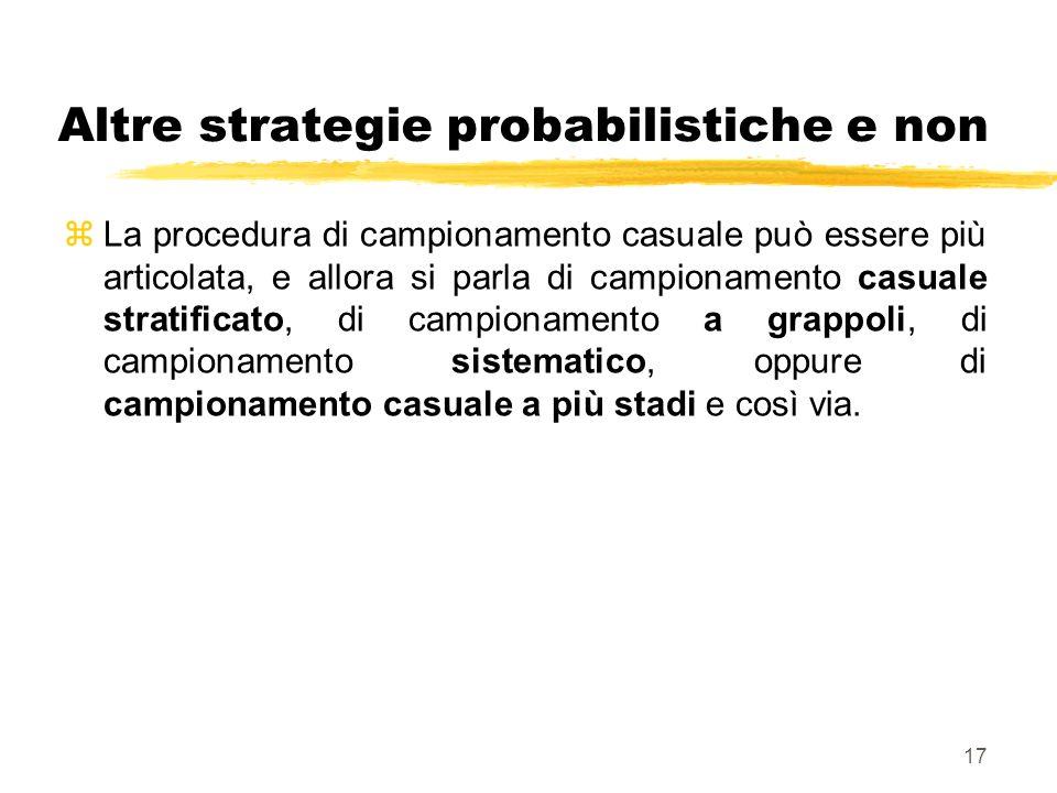 Altre strategie probabilistiche e non
