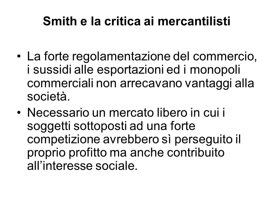Smith e la critica ai mercantilisti