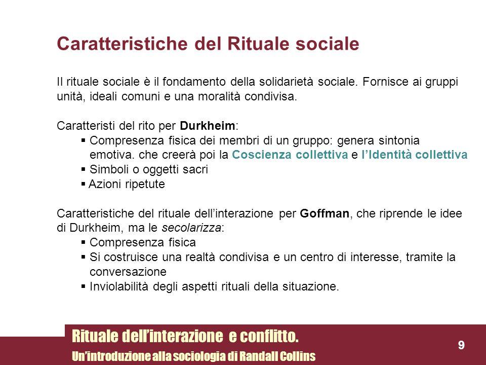 Caratteristiche del Rituale sociale
