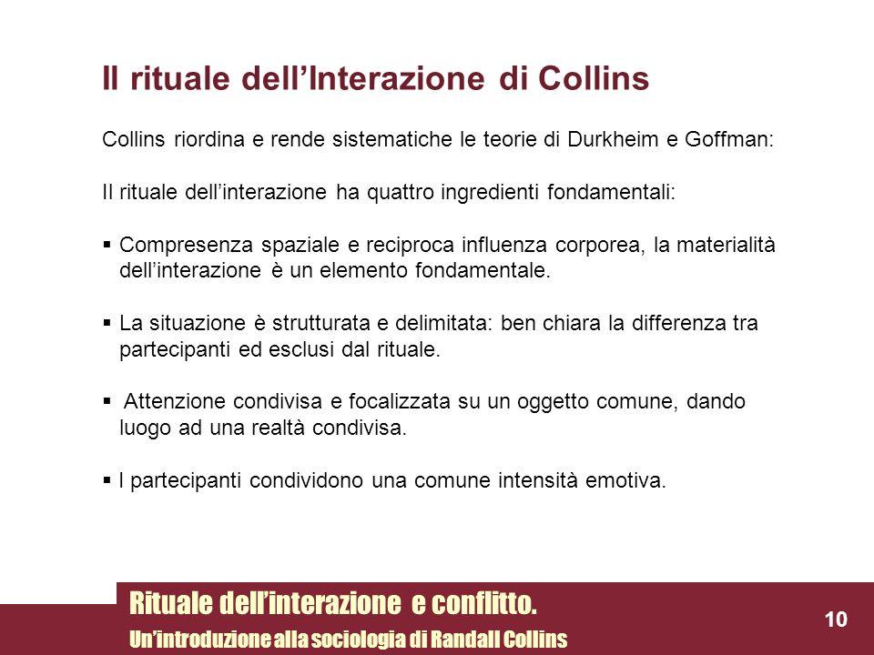 Il rituale dell'Interazione di Collins