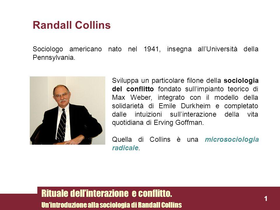 Randall Collins Rituale dell'interazione e conflitto.