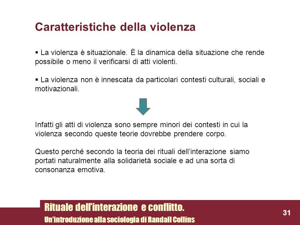 Caratteristiche della violenza