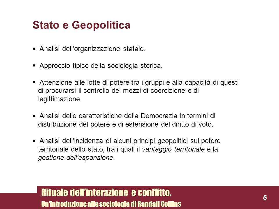 Stato e Geopolitica Rituale dell'interazione e conflitto.