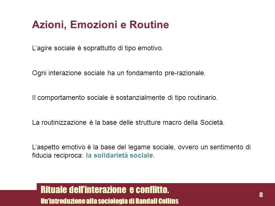 Azioni, Emozioni e Routine