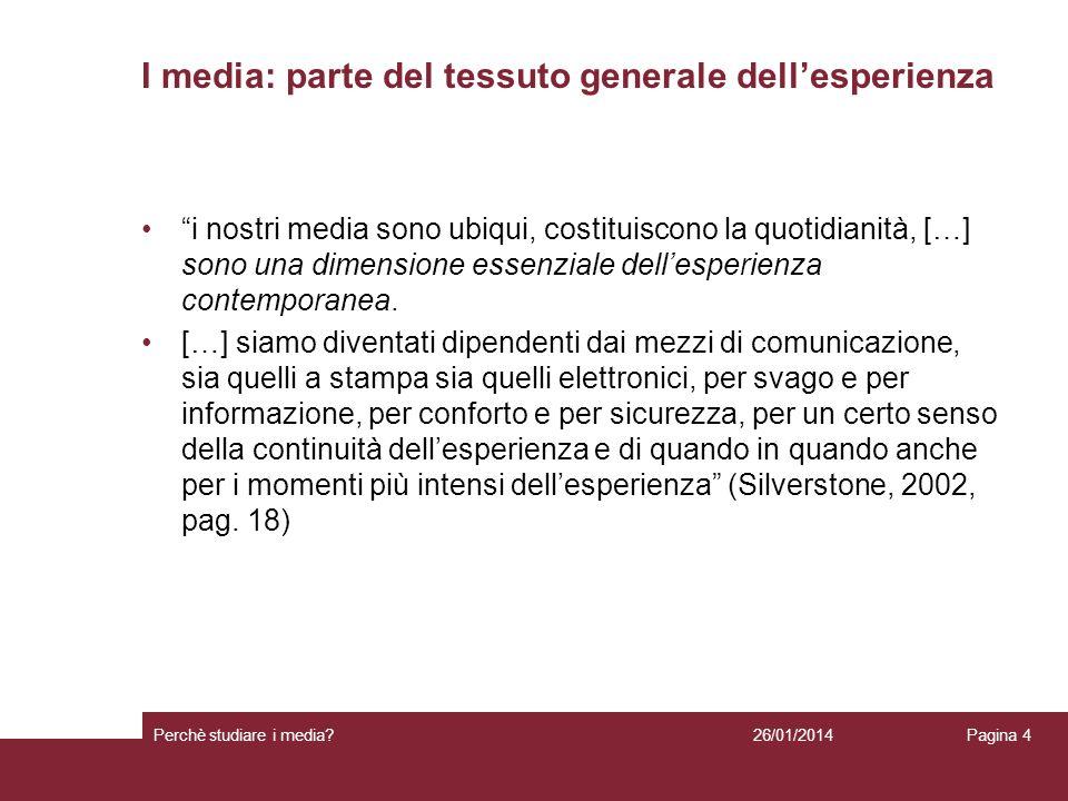 I media: parte del tessuto generale dell'esperienza