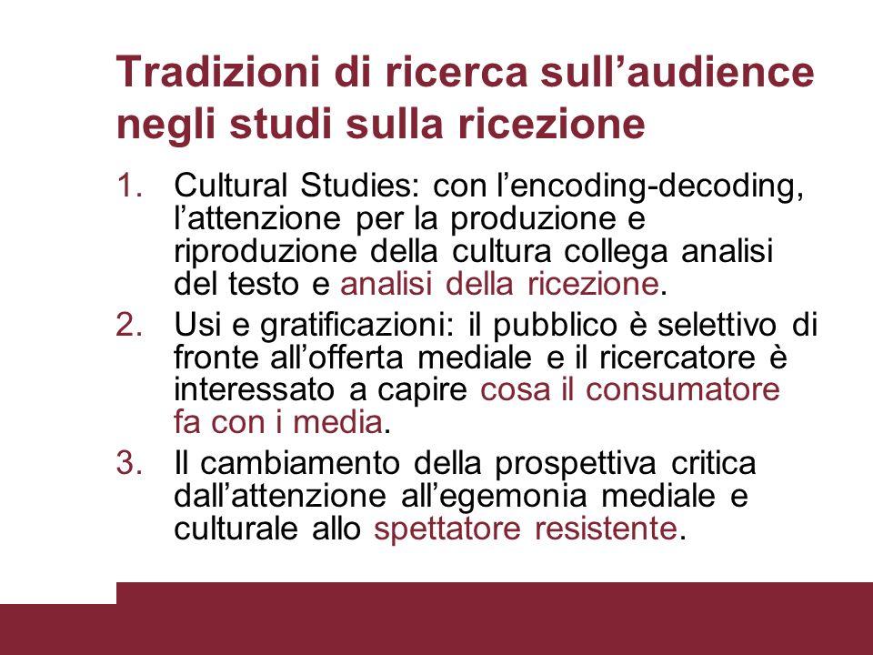 Tradizioni di ricerca sull'audience negli studi sulla ricezione