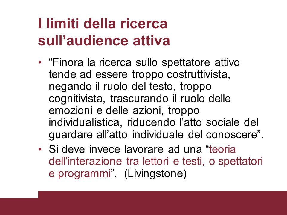 I limiti della ricerca sull'audience attiva