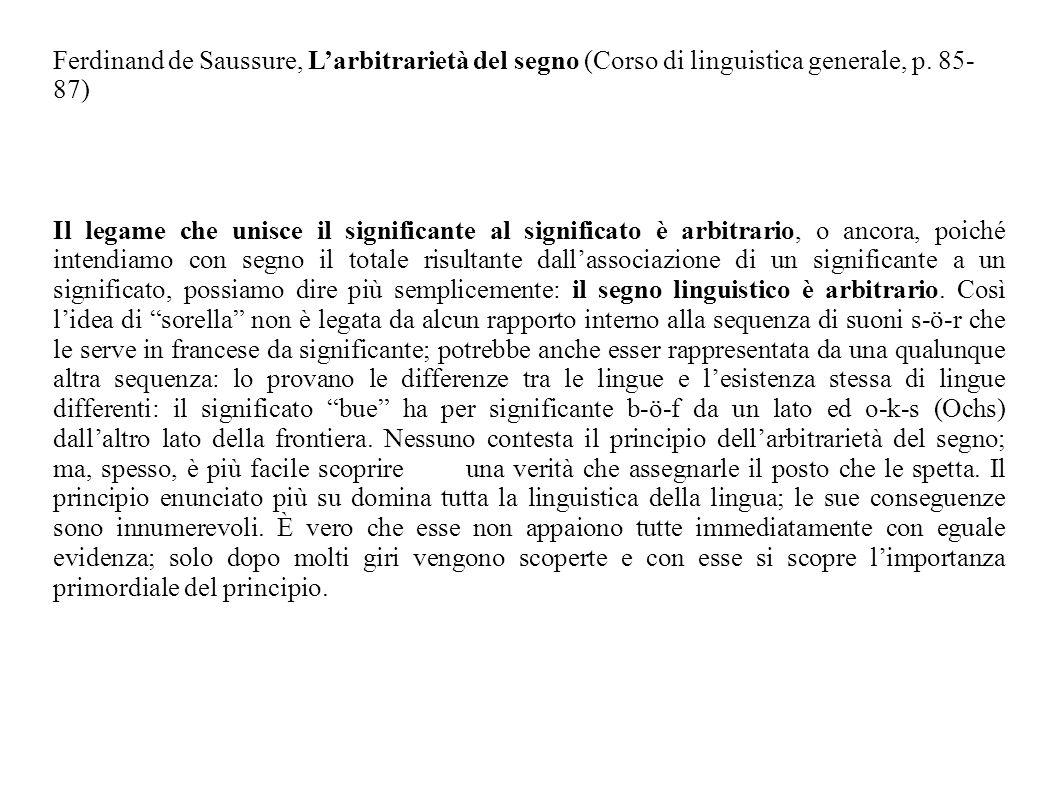 Ferdinand de Saussure, L'arbitrarietà del segno (Corso di linguistica generale, p. 85-87)