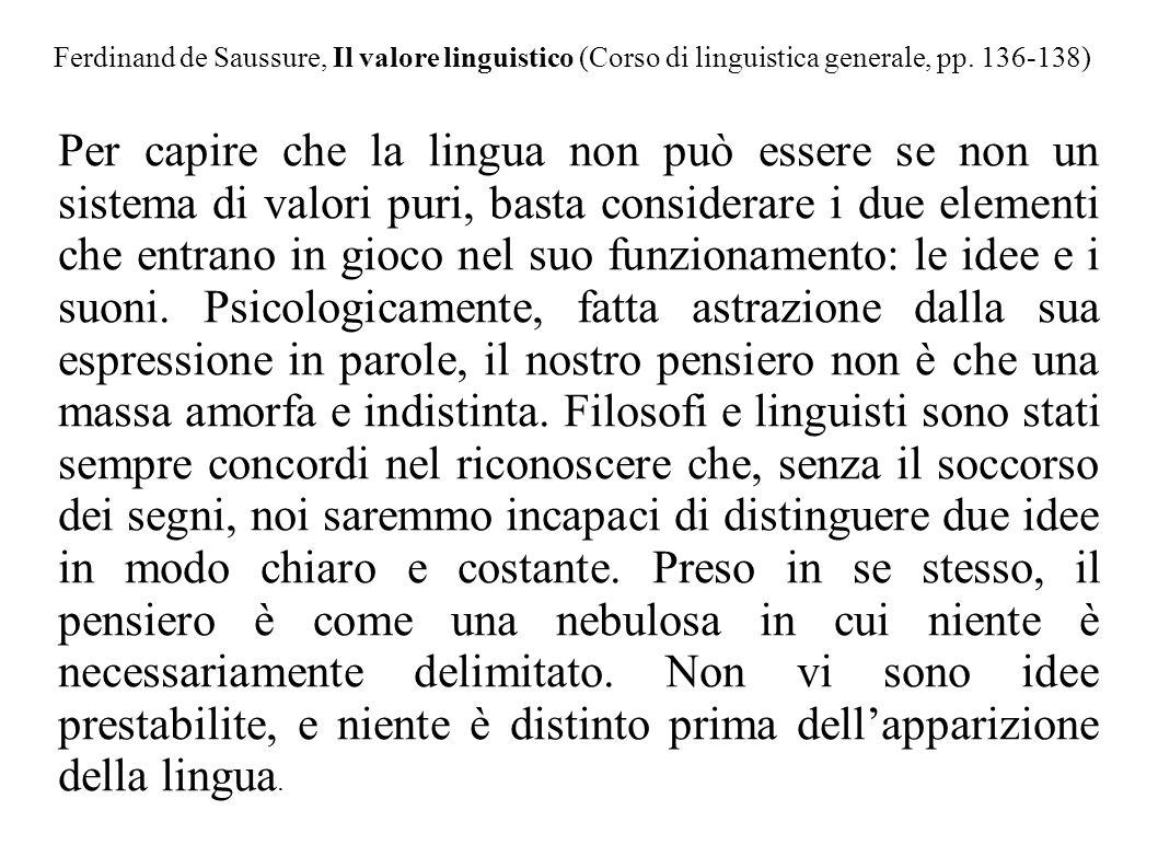 Ferdinand de Saussure, Il valore linguistico (Corso di linguistica generale, pp. 136-138)